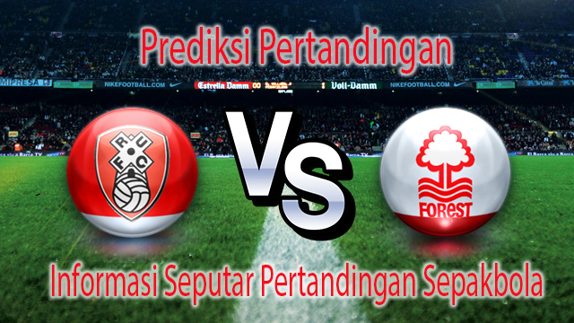 PREDIKSI ROTHERHAM UNITED VS NOTTINGHAM FOREST