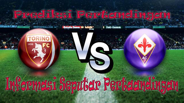 Perkiraan Torino vs Fiorentina