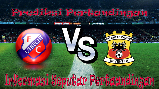 Perkiraan Utrecht vs Go Ahead Eagles